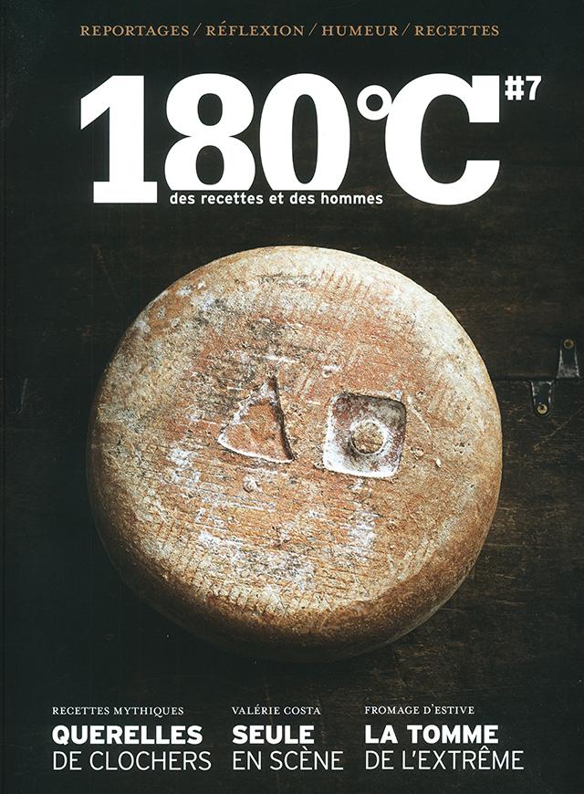 180℃ #7 des recettes et des hommes