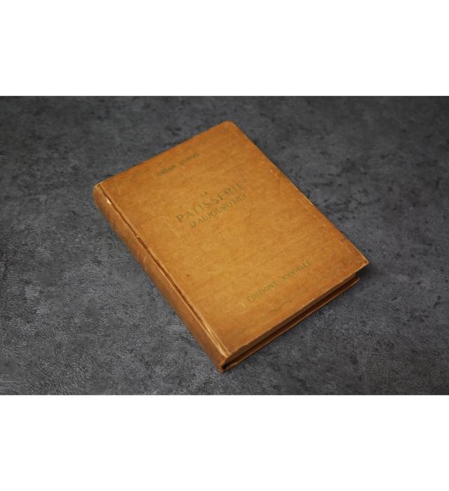 LA PATISSERIE D'AUJOURD'HUI  URBAIN DUBOIS TREIZIEME EDITION (フランス)