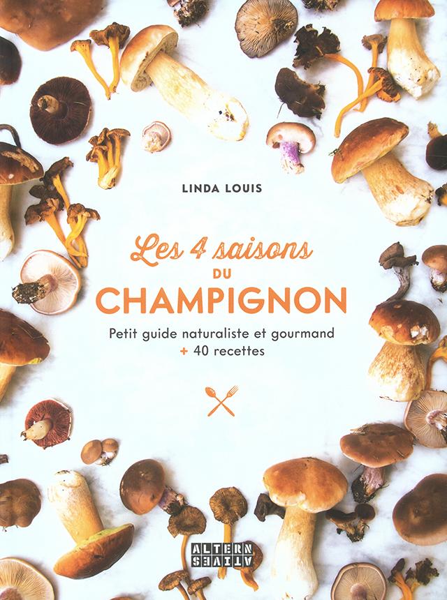 Les 4 saisons du CHAMPIGNON (フランス)