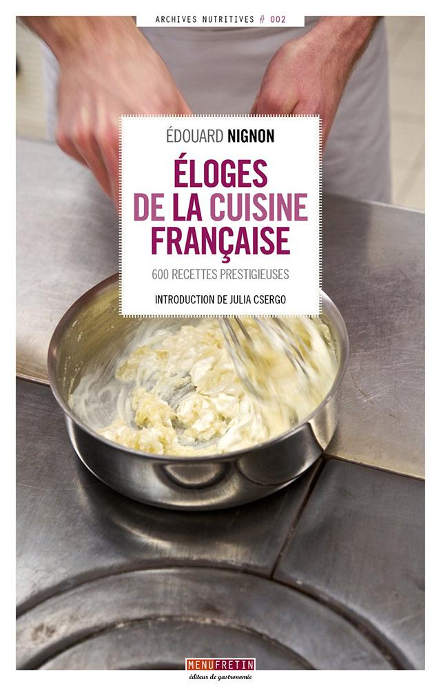 ELOGES DE LA CUISINE FRANCAISE MENUFRETIN (フランス)