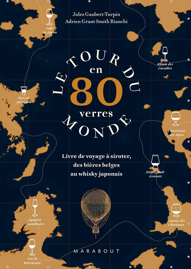 LE TOUR DU MONDE en 80 verres (フランス)