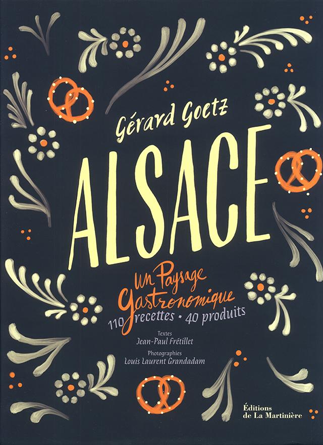 Alsace - Un paysage gastronomique (フランス・アルザス)