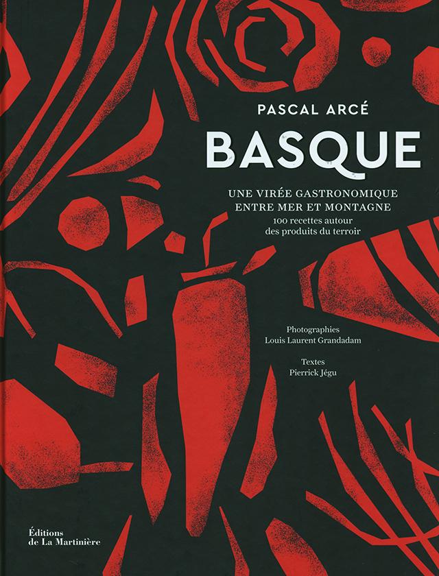Basque : une viree gastronomique entre mer et montagne (フランス・バスク)