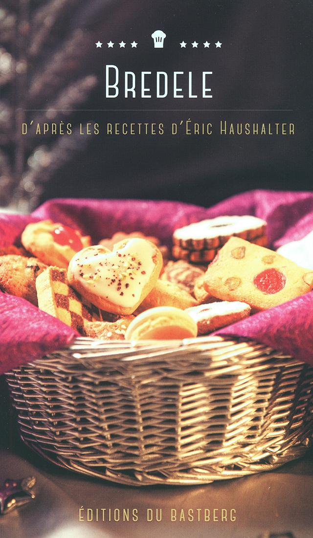 BREDELE RECETTES D'ERIC HAUSHALTER (フランス・アルザス)