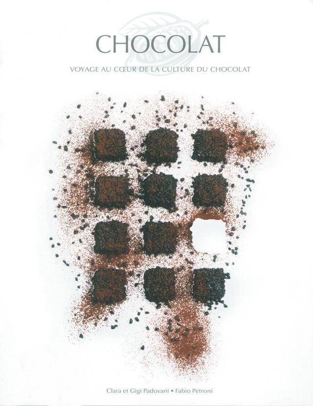 CHOCOLAT VOYAGE AU COEUR DE LA CULTURE DU CHOCOLAT (フランス)