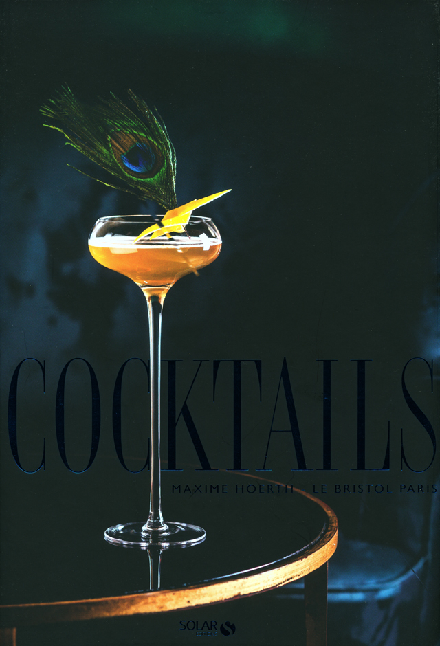 COCKTAILS  LE BRISTOL PARIS (フランス・パリ)  絶版