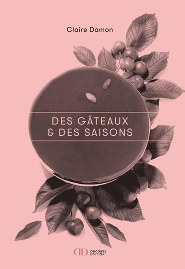 Claire Damon  Des gateaux & des saisons (フランス・パリ) 予約販売