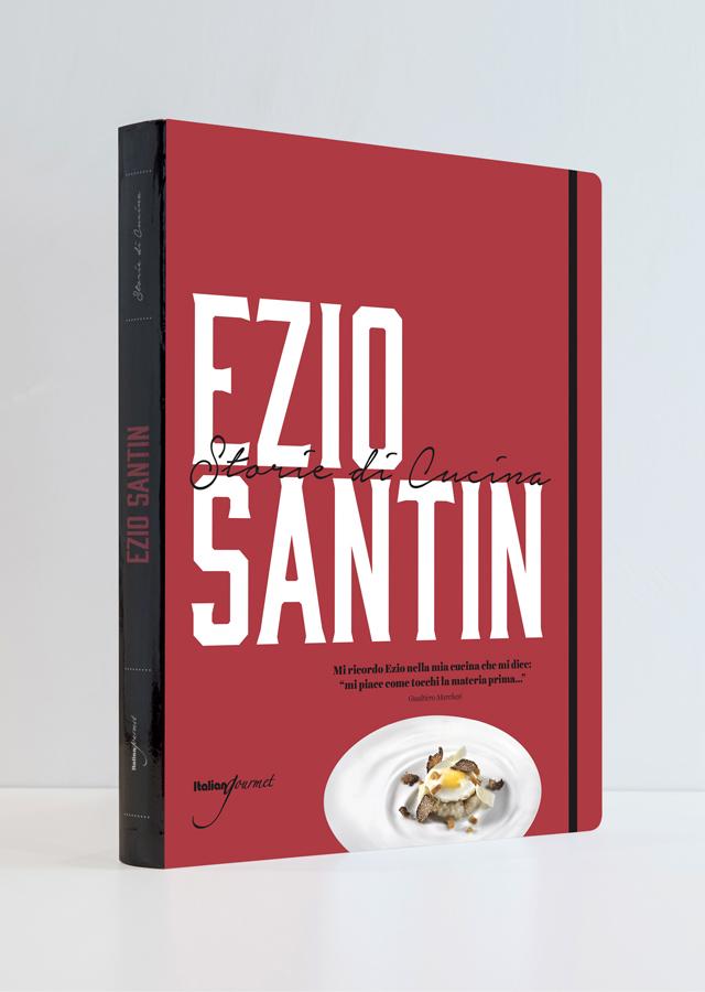 EZIO SANTIN  Storie di Cucina (イタリア・ミラノ) イタリア語/英語 併記