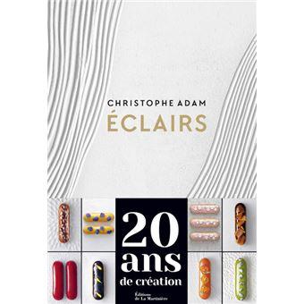 CHRISTOPHE ADAM ECLAIRS 20 ans de creation (フランス) 予約販売