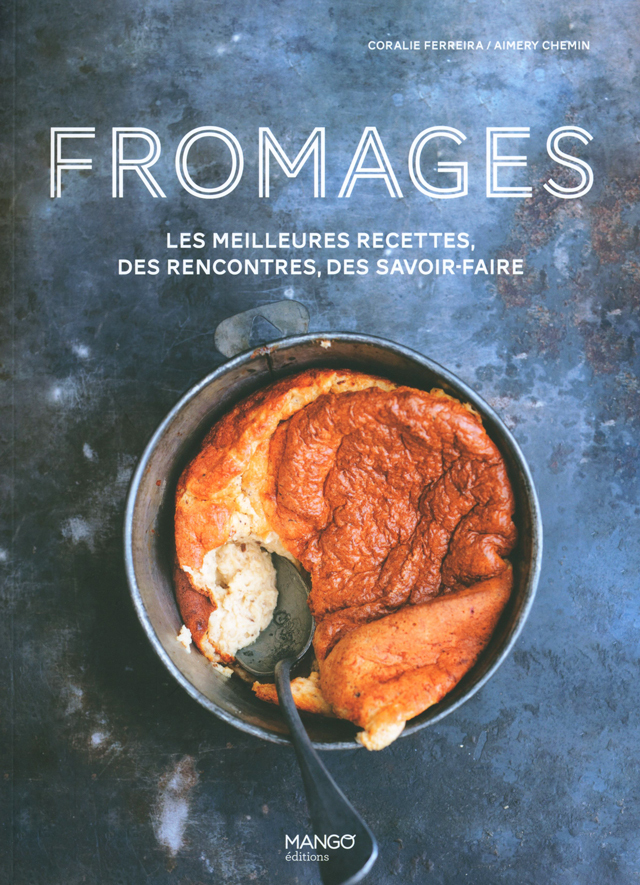 FROMAGES LES MEILLEURES RECETTE MANGO editions (フランス)