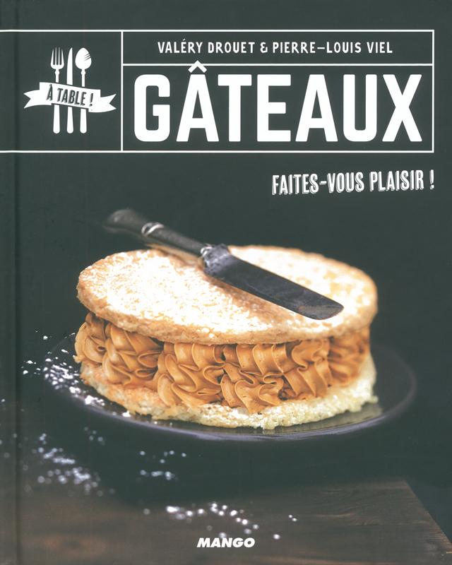 A TABLE GATEAUX Faites-vous plaisir ! (フランス)