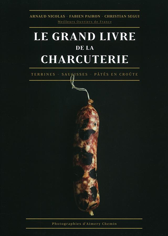 LE GRAND LIVRE DE LA CHARCUTERIE (フランス)