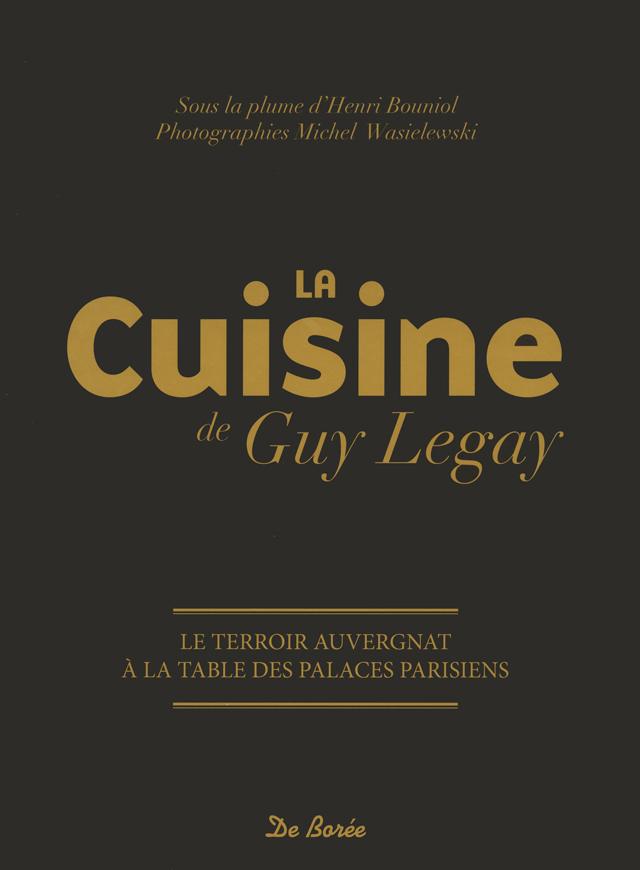 La cuisine de Guy Legay (フランス)