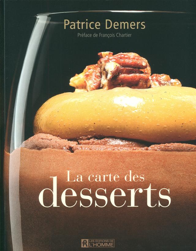 La carte des desserts (カナダ・モントリオール)