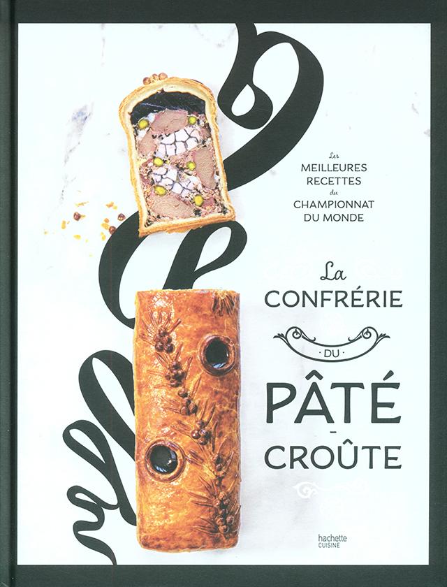 La CONFRERIE DU PATE CROUTE (フランス)