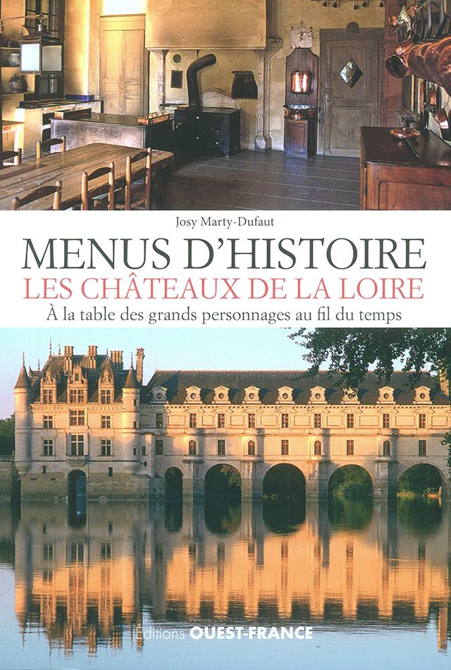 MENUS D'HISTOIRE LES CHATEAUX DE LA LOIRE (フランス・ロワール)