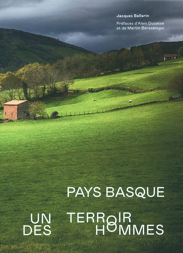 PAY BASQUE UN TERROIR DES HOMMES (フランス・バスク)