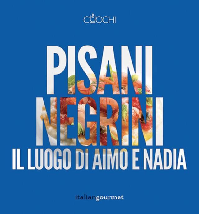PISANI NEGRINI  IL LUOGO DI AIMO E NADIA (イタリア・ミラノ)
