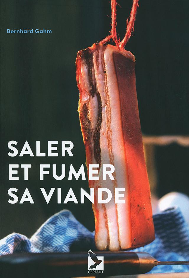 SALER ET FUMER SA VIANDE (フランス)