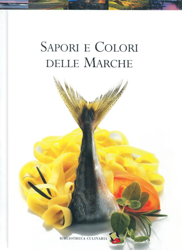 SAPORI E COLORI DELLE MARCHE (イタリア・マルケ)
