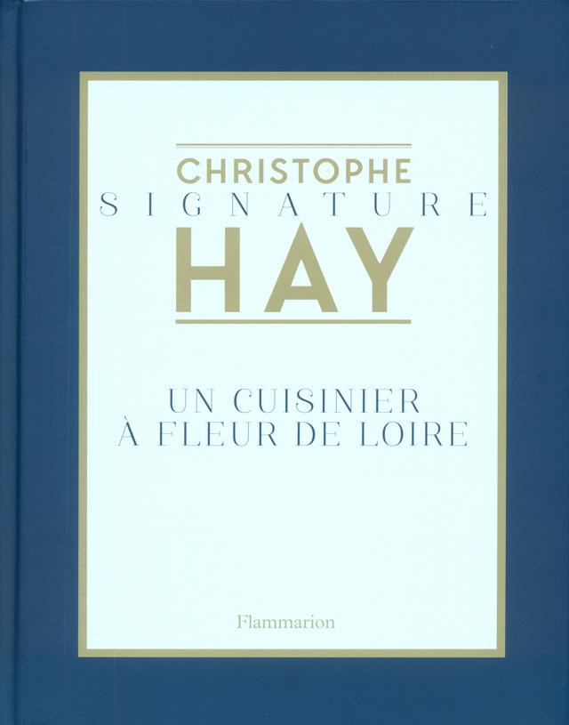 UN CUISINIER A FLEUR DE LOIRE (フランス・ロワール)