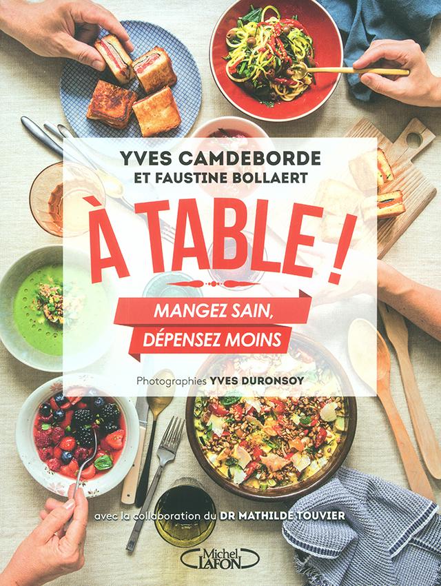 A TABLE! MANGEZ SAIN, DEPENSEZ MOINS  (フランス・パリ)