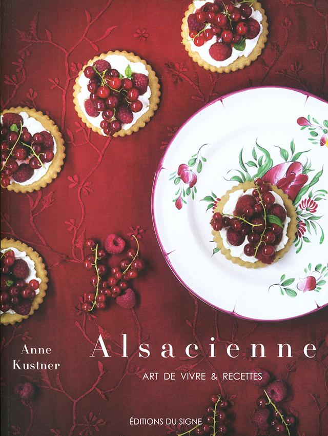 Alsacienne art de vivre & recettes (フランス・アルザス)