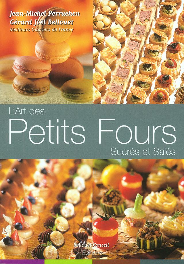 L'ART DES PETITS FOURS SUCRES ET SALES (フランス・パリ)
