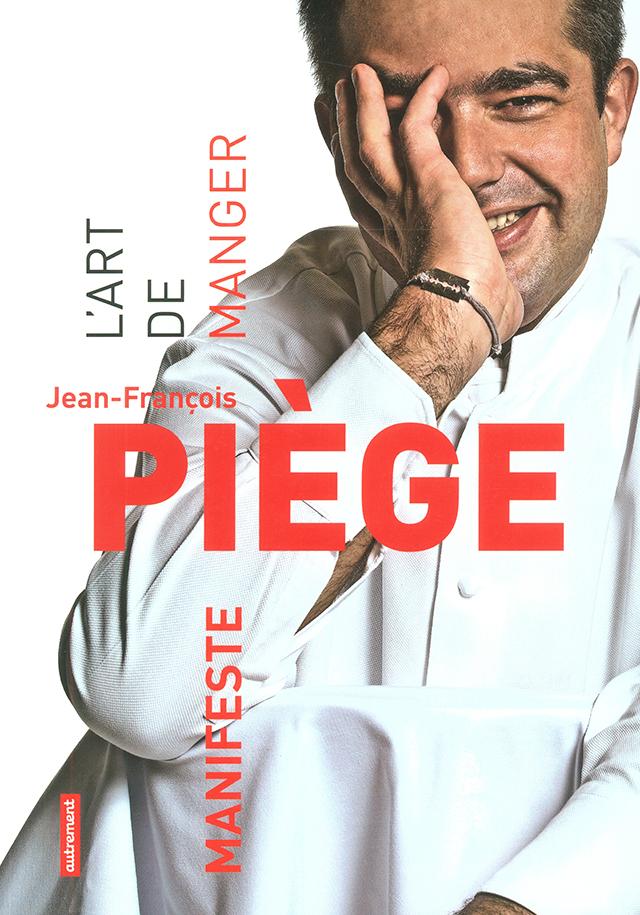 L'ART DE MANGER JEAN-FRANCOIS PIEGE (フランス・パリ)