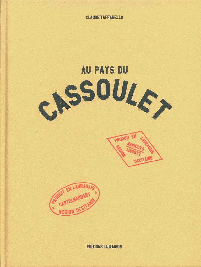 AU PAYS DU CASSOULET (フランス)