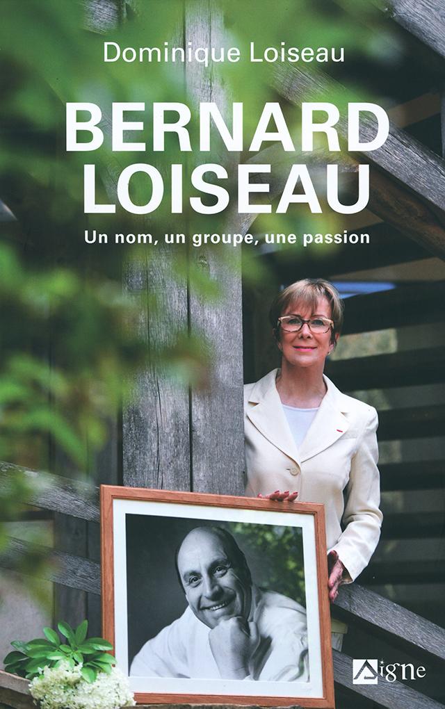 BERNARD LOISEAU un nom, un groupe, une passion (フランス・ブルゴーニュ)