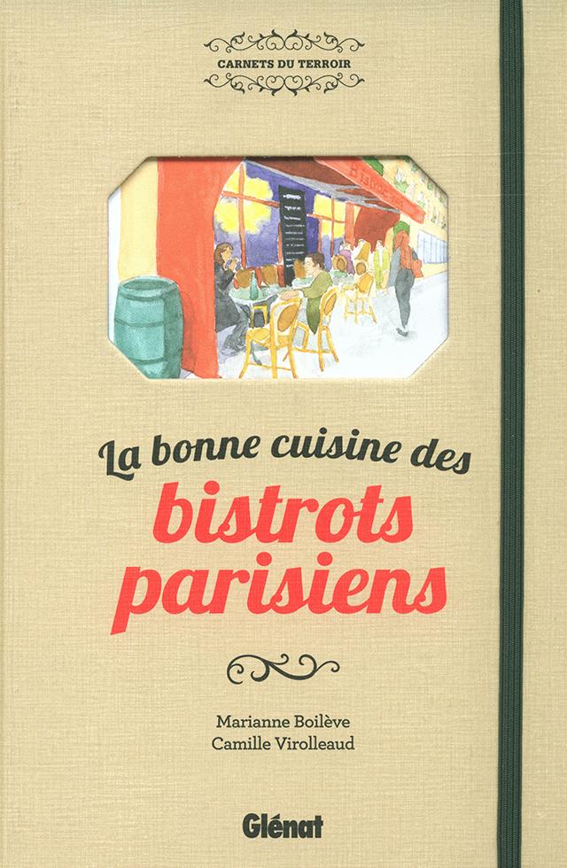 La bonne cuisine des bistorts parisiens (フランス・パリ)