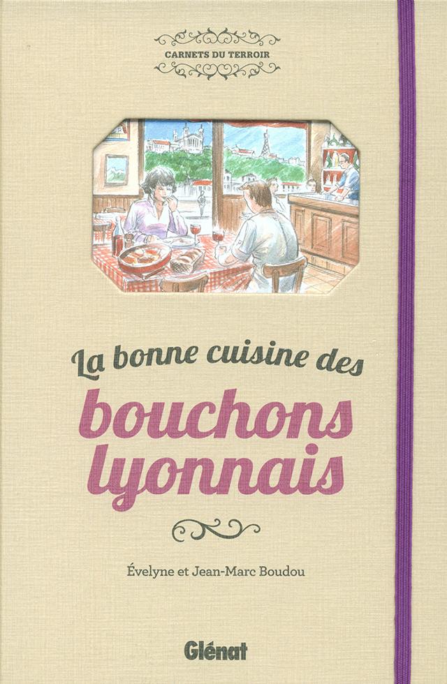 La bonne cuisine des bouchons lyonnais (フランス・リヨン)