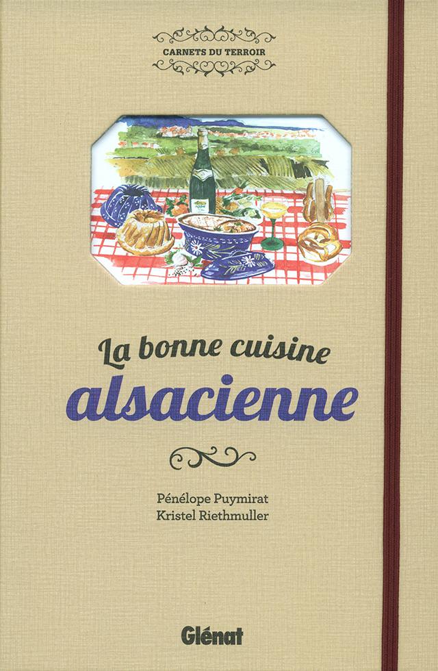 La bonne cuisine alsacienne (フランス・アルザス)
