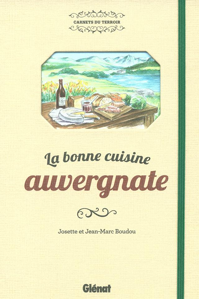 La bonne cuisine auvergnate (フランス・オーベルニュ)