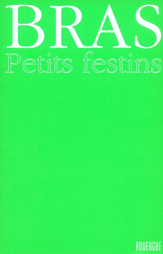 BRAS PETITS FESTINS (フランス・ラギオール)