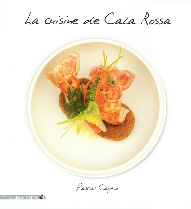 La cuisine de Cala Rossa (フランス・コルス)