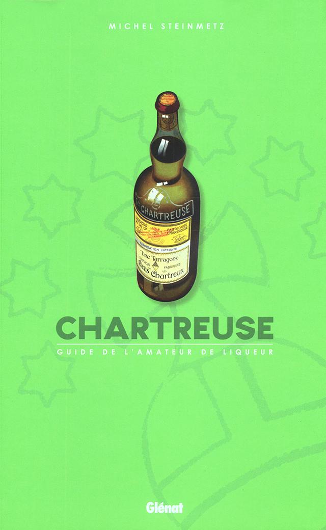 CHARTREUSE GUIDE L'AMATEUR DE LIQUEUR (フランス)