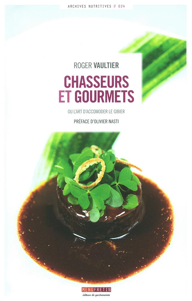 ROGER VAUTIER CHASSEURS ET GOURMETS  (フランス)