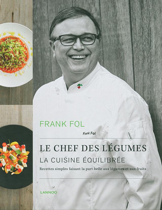 FRANK FOL LE CHEF DES LEGUMES LA CUISINE EQUILIBREE (ベルギー)