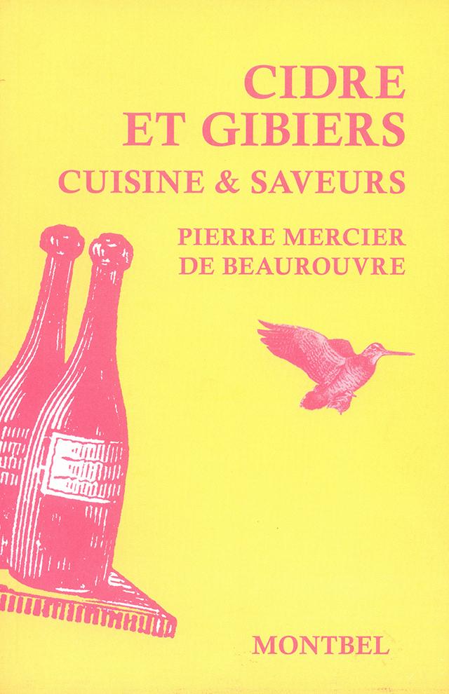 PIERRE MERCIER DE BEAUROUVRE CIDRE ET GIBIER (フランス)