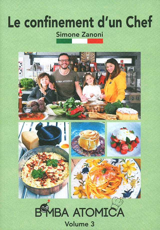 Le confinement d'un Chef Simone Zanoni volume 3 (フランス・パリ)