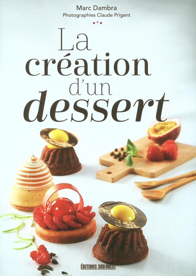 La creation d'un dessert (フランス)