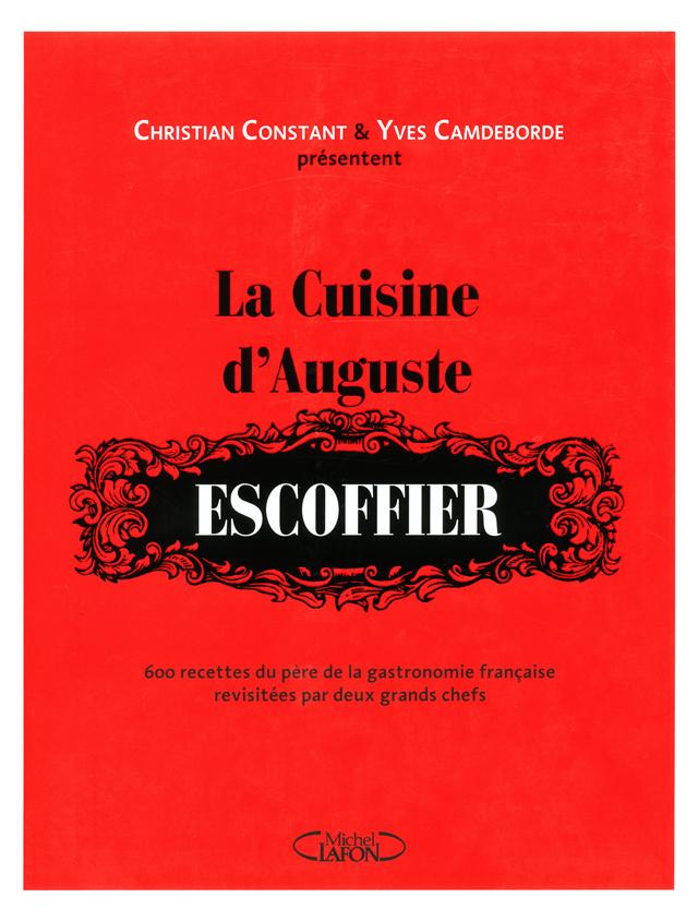 La Cuisine d'Auguste ESCOFFIER (フランス)