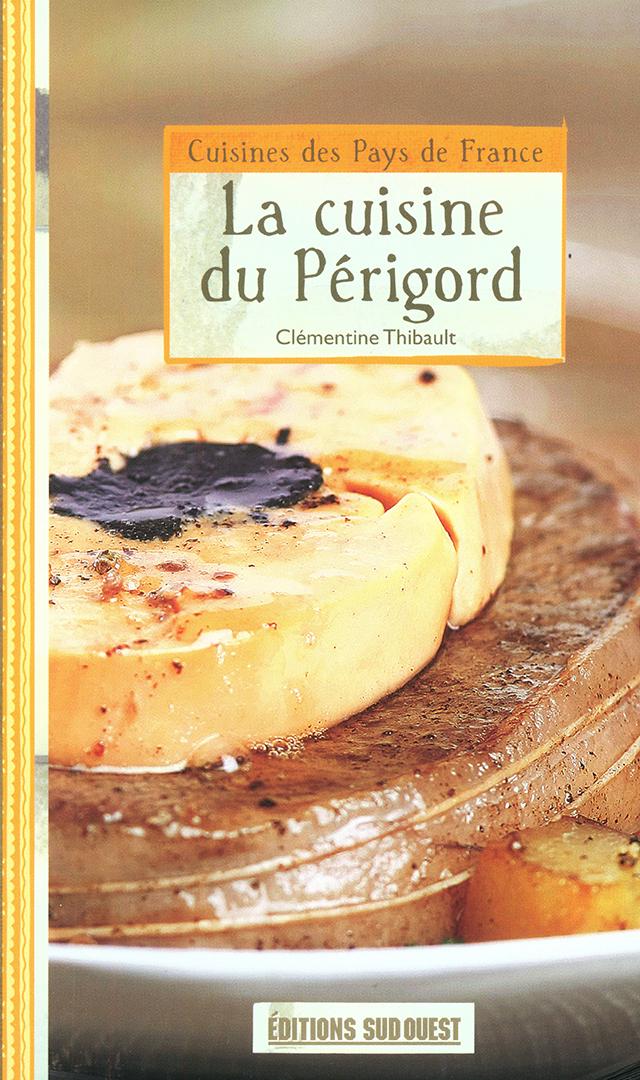 La cuisine du Perigord (フランス・ペリゴール)
