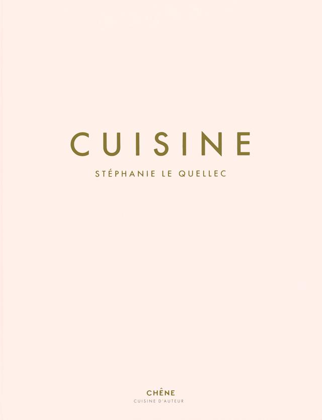 CUISINE  STEPHANIE LE QUELLEC (フランス・パリ)