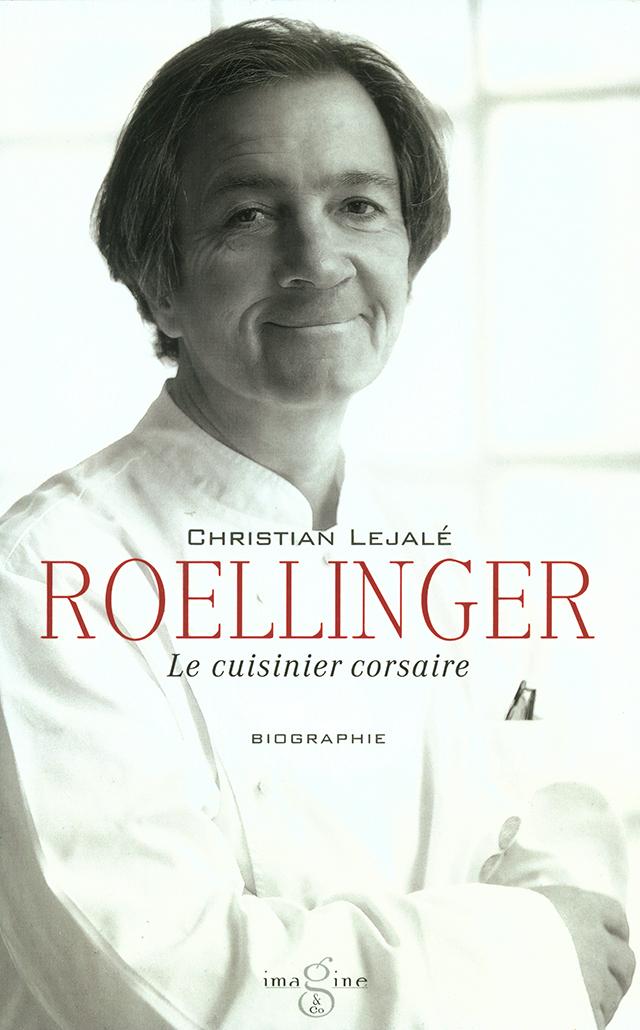 ROELLINGER Le cuisinier corsaire (フランス ブルターニュ)