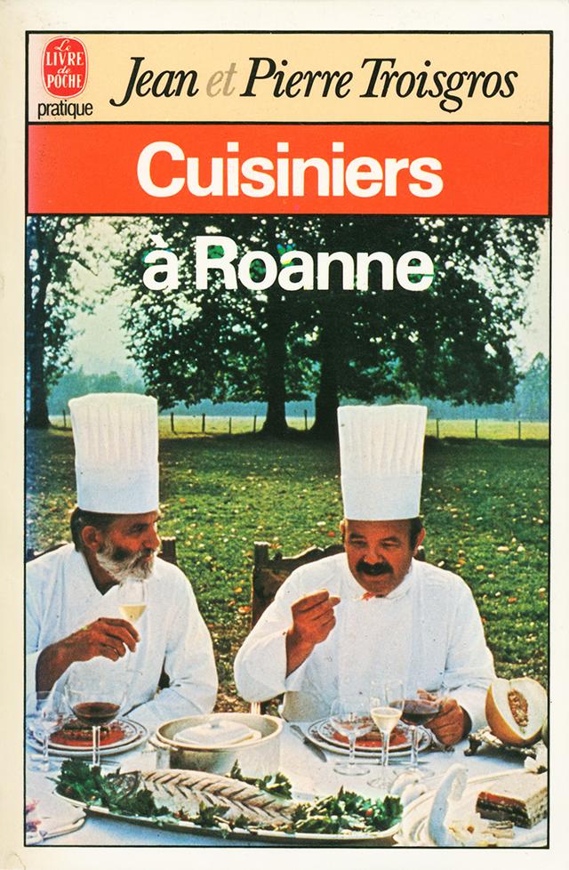 Jean et Pierre Troisgros Cuisiniers a Roanne poche (フランス・ロアンヌ) 中古販売