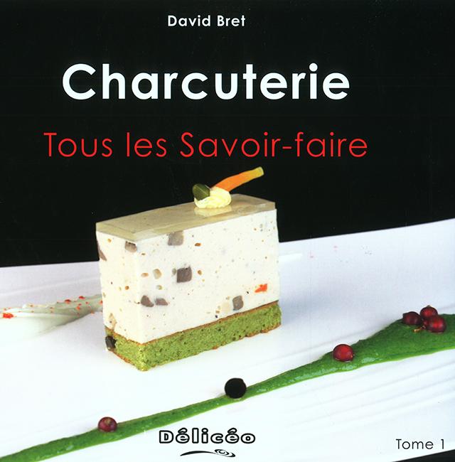Charcuterie Tous Les Savoir faire Tome1 (フランス)