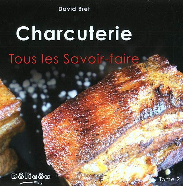 Charcuterie Tous Les Savoir faire Tome2 (フランス)